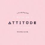 TypoThursday ● Attitude Font